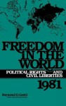 Freedom in the World: Political Rights and Civil Liberties 1981 - Raymond D. Gastil