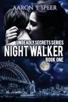 Night Walker - Aaron L. Speer, Jessica Augustsson
