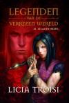 De Laatste Helden (Legende van de Verrezen Wereld, #3) - Licia Troisi