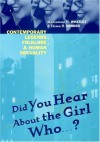 Did You Hear about the Girl Who . . . ?: Contemporary Legends, Folklore, and Human Sexuality - Marianne H. Whatley, Elissa Henken