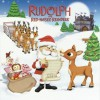 Rudolph, the Red-Nosed Reindeer (Rudolph the Red-Nosed Reindeer) - Dennis R. Shealy, Linda Karl, Robert Lewis May