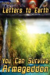 Letters to Earth: You Can Survive Armageddon! - Peter Kling