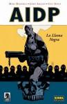 AIDP 05. La Llama Negra - Mike Mignola, John Arcudi, Guy Davis