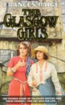The Glasgow Girls - Frances Paige