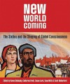 New World Coming: The Sixties and the Shaping of Global Consciousness - Karen Dubinsky, Susan Lord, Sean Mills, Scott Rutherford, Catherine Krull