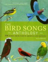 The Bird Songs Anthology: 200 Birds from North America and Beyond - Les Beletsky