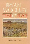 Time and Place - Bryan Woolley, Tom Pilkington