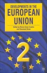Developments in the European Union: Second Edition - Maria Green Cowles, Desmond Dinan