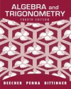 Algebra and Trigonometry (4th Edition) - Judith A. Beecher, Marvin L. Bittinger, Judith A. Penna