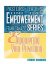 Empowering Your Preaching - Student Handbook - Frank Damazio