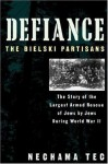 Defiance: The Bielski Partisans by Tec, Nechama published by Oxford University Press, USA (1994) Paperback - Nechama Tec