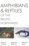 Amphibians and Reptiles of the Pacific Northwest - R.A. Nussbaum, Edmund D. Brodie