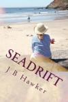 Seadrift - J B Hawker
