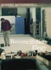 Reconciliation Elegy - Robert Motherwell, E.A. Carmean