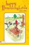 Happy Hummingbirds - Dennis Collins