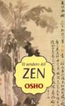 El sendero del zen - Osho, Miguel Portillo