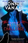 The Mating Challenge: Werewolves of Montana Book 5 - Bonnie Vanak