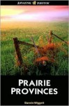 Prairie Provinces (Amazing Photos) (Amazing Photos) - Darwin Wiggett, Darwin Wiggett