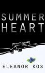 Summer Heart - Eleanor Kos