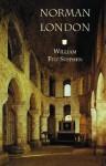 Norman London (Historical Travel) - William Fitz Stephen, F. Donald Logan ; Frank Stenton ;, H.E. Butler