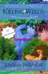 Killing Weeds (A Peggy Lee Garden Mystery Book 8) - Joyce Lavene, Jim Lavene, Jeni Chappelle
