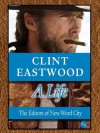 Clint Eastwood, A Life - New Word City
