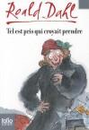 Tel Est Pris Qui Croyait Prendre - Roald Dahl, Hilda Barberis, Elisabeth Gaspar
