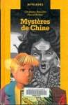 Mystères de Chine (Andréa-Maria et Arthur,#1) - Chrystine Brouillet