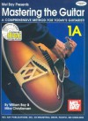 Mastering the Guitar Book 1a [With 2 CDs] - William Bay, Mike Christiansen, Mel Bay