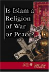 Is Islam a Religion of War or Peace? (At Issue) - Jann Einfeld
