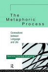 Metaphoric Process, The - Gemma Corradi Fiumara