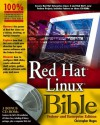 Red Hat Linux Bible: Fedora and Enterprise Edition - Christopher Negus