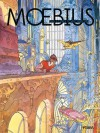 The Long Tomorrow (Moebius, #4) - Mœbius, Darko Macan