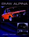 BMW Alpina - James Taylor