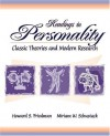 Readings in Personality: Classic Theories and Modern Research - Howard S. Friedman, Miriam W. Schustack