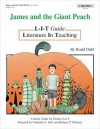 James and the Giant Peach: Literature in Teaching (L.I.T. Guide) - Charlotte S. Jaffe, Barbara T. Doherty, Koryn Agnello