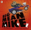 Big Mean Mike - Michelle Knudsen, Scott Magoon