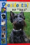 Presidential Pet Tails - Kathleen M. Muldoon