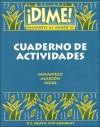 Dime! Pasaporte Al Mundo 21: Cuaderno De Actividades - Fabián A. Samaniego, Francisco X. Alarcón, Nelson Rojas