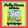 Molly Moose Is On The Loose - Penelope Dyan
