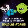 The Hitchhiker's Guide to the Galaxy (Hitchhiker's Guide, #1) - Stephen Fry, Douglas Adams