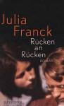 Rücken an Rücken - Julia Franck