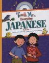 Teach Me Everyday Japanese, Volume 1 - Judy Mahoney, Patrick Girouard