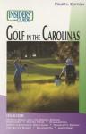 Insiders' Guide® to Golf in the Carolinas, 4th - Scott Martin, Mitch Willard