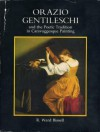 Orazio Gentileschi and the Poetic Tradition of Caravaggesque Painting - R. Ward Bissell