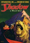 Shadow Vol. 72: Intimidation, Inc. & Wizard of Crime - Maxwell Grant, Walter B. Gibson, Will Murray, Anthony Tollin, Alfred Bester