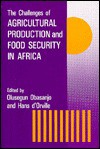 The Challenges of Agricultural Production and Food Security in Africa - O. Obasanjo