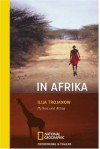 In Afrika: Mythos Und Alltag - Ilija Trojanow