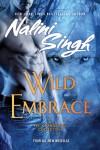 Wild Embrace: A Psy-Changeling Anthology - Nalini Singh, Angela Dawe