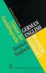 German/English Business Glossary - Routledge, Gertrud Robins